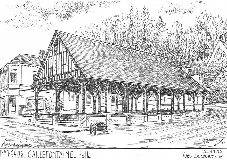 Carte Postale N° 76408 - GAILLEFONTAINE - halle