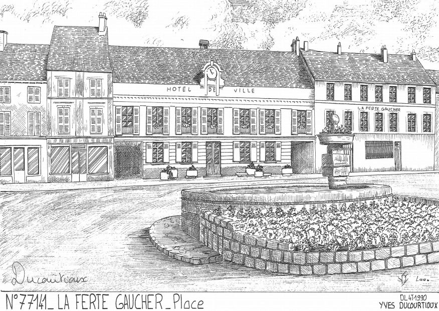 Carte Postale N° 77141 - LA FERTE GAUCHER - place